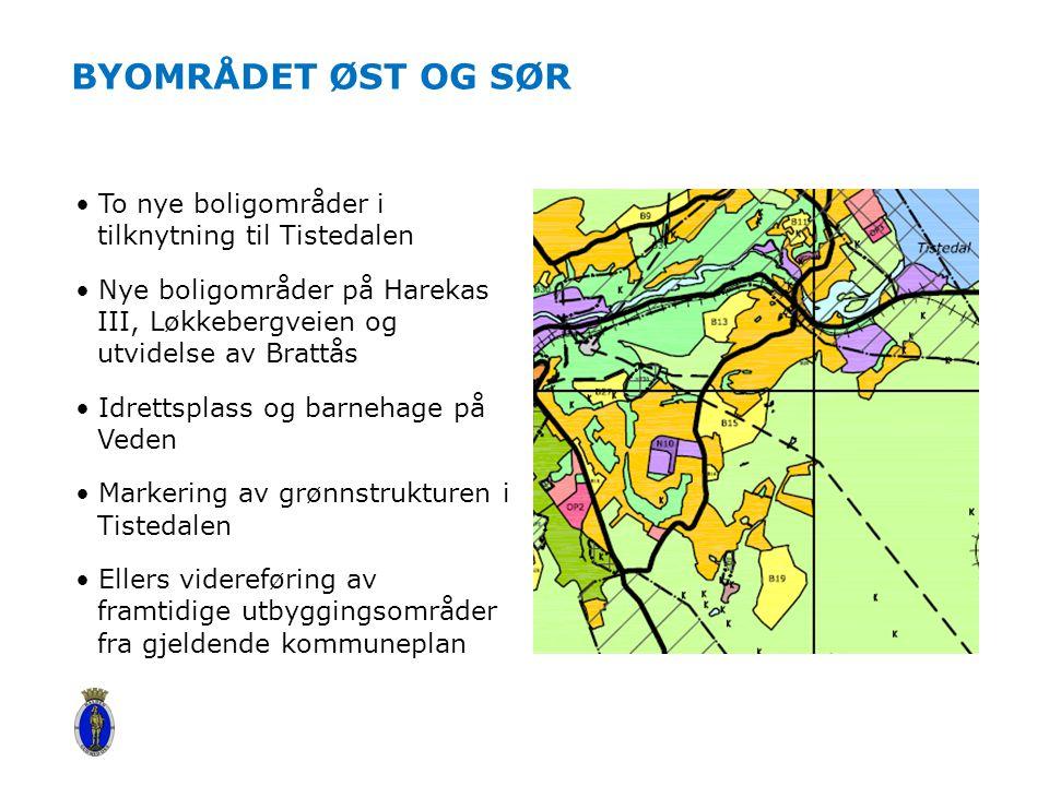 BYOMRÅDET ØST OG SØR To nye boligområder i tilknytning til Tistedalen Nye boligområder på Harekas III, Løkkebergveien og utvidelse av Brattås Idrettsp