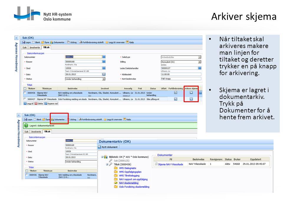 Når tiltaket skal arkiveres makere man linjen for tiltaket og deretter trykker en på knapp for arkivering.
