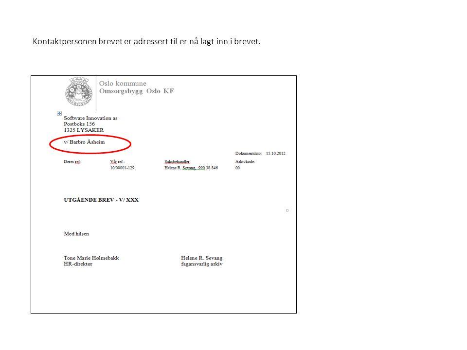 Kontaktpersonen brevet er adressert til er nå lagt inn i brevet.