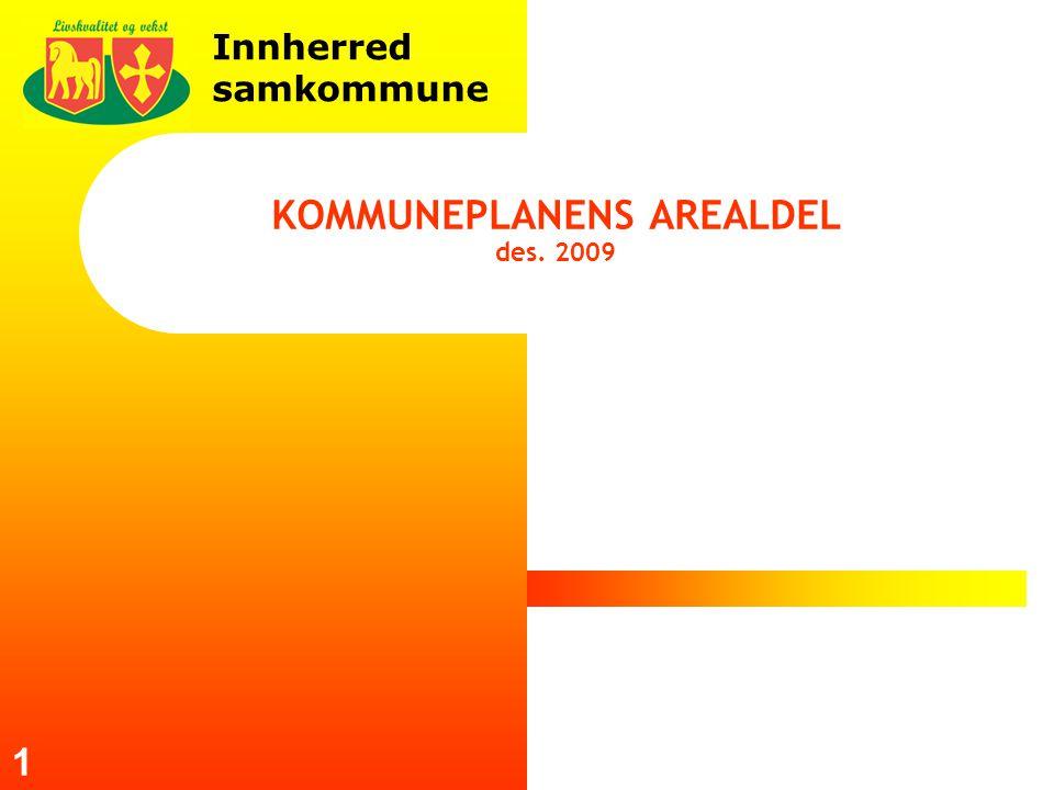 Innherred samkommune 1 KOMMUNEPLANENS AREALDEL des. 2009