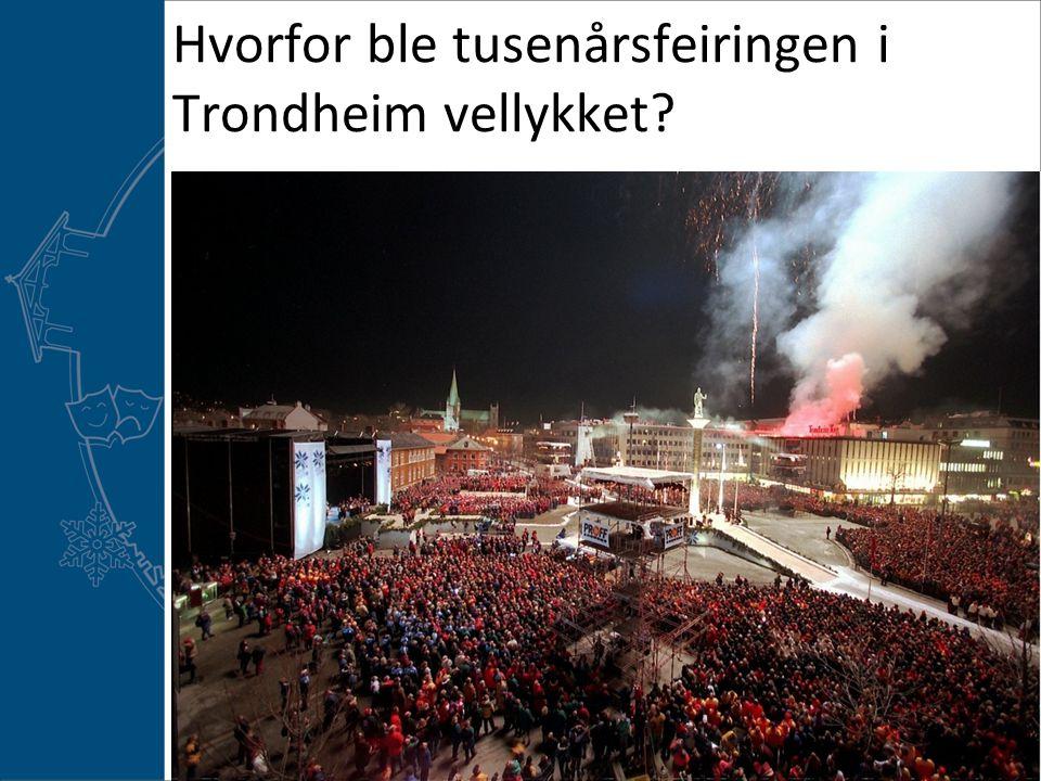 Hvorfor ble tusenårsfeiringen i Trondheim vellykket?