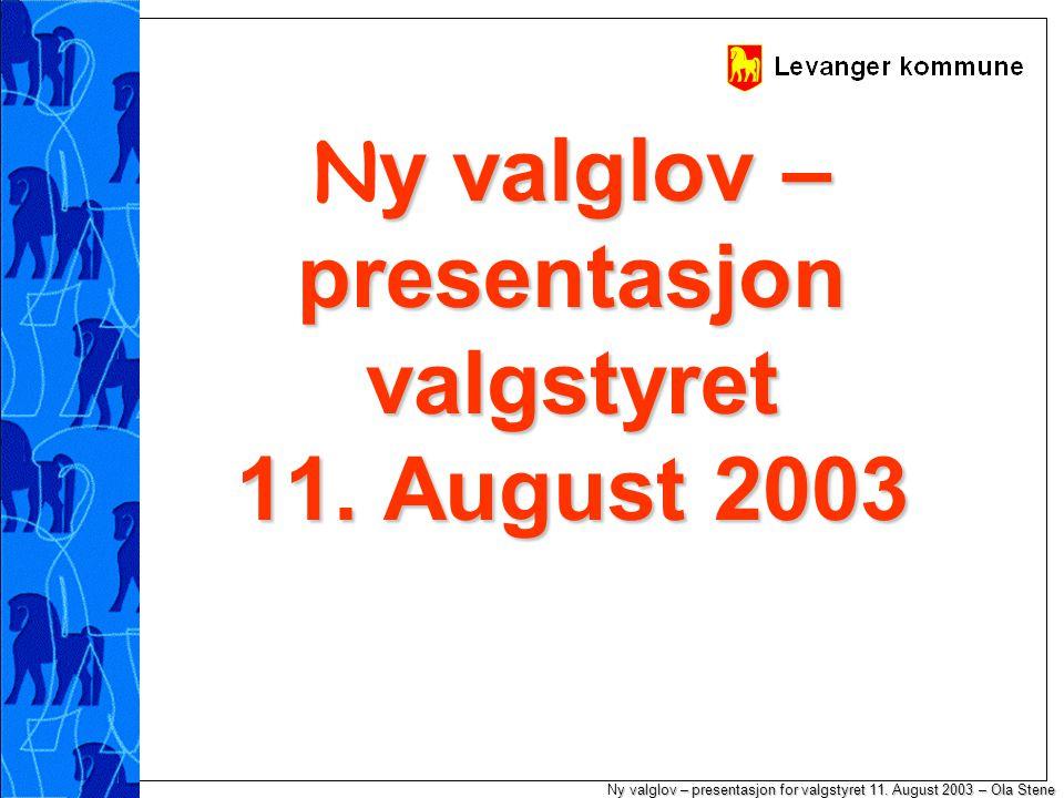 y valglov – presentasjon for valgstyret 11.