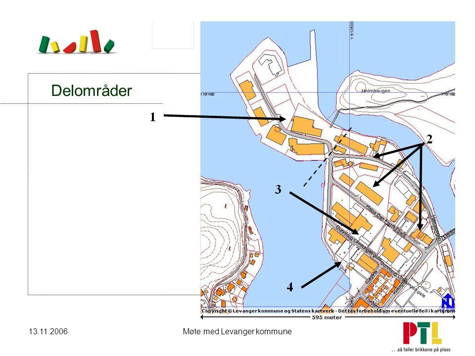 13.11.2006Møte med Levanger kommune Delområder