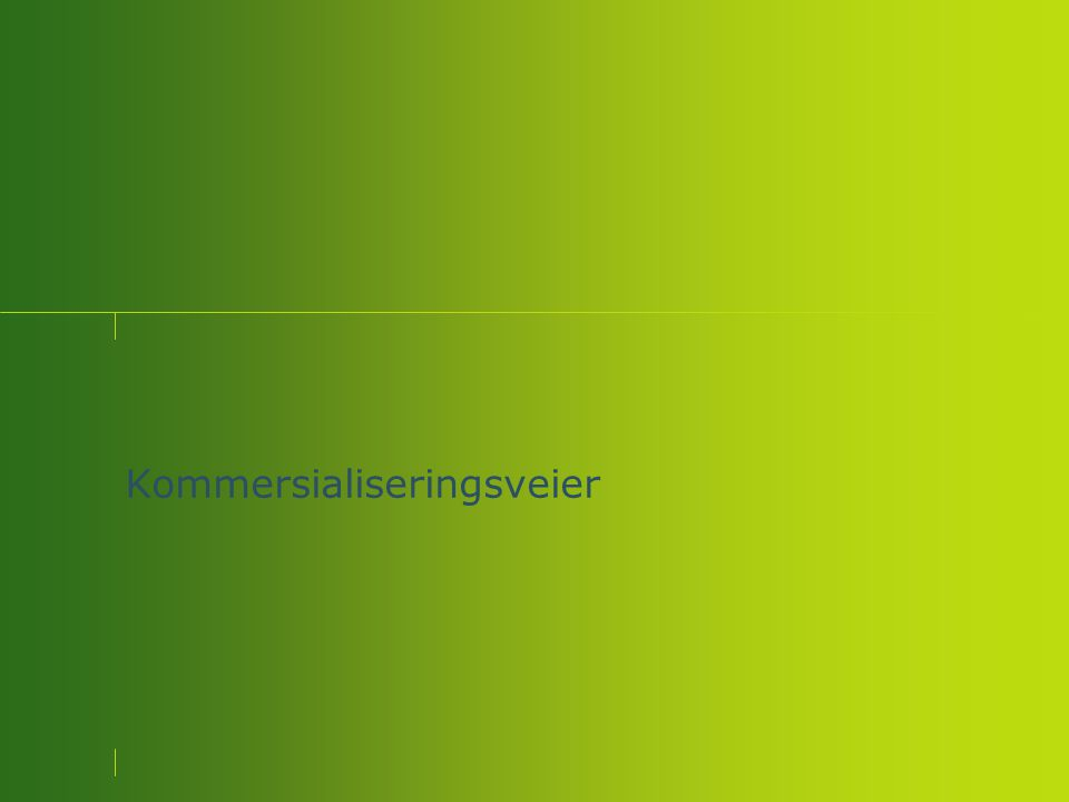 Åpent næringslivsmøte 11.06.08, Næringsutvikling – Levanger næringsselskap AS – Levanger rådhus Kommersialiseringsveier