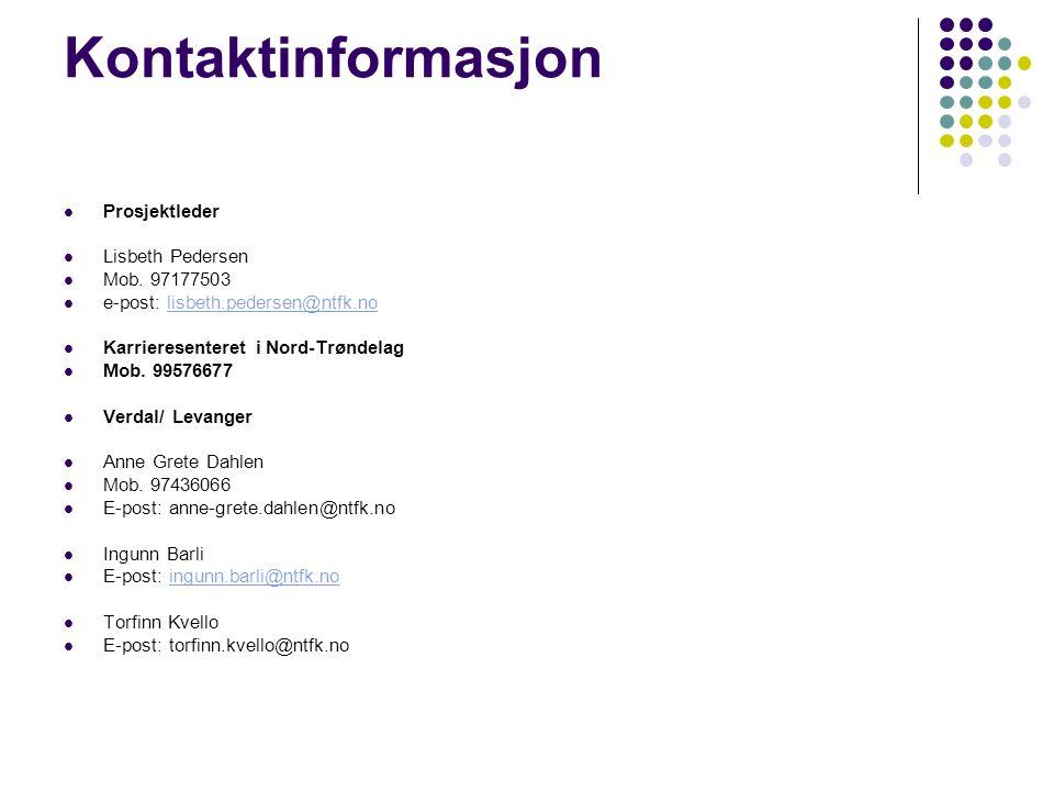 Kontaktinformasjon Prosjektleder Lisbeth Pedersen Mob.