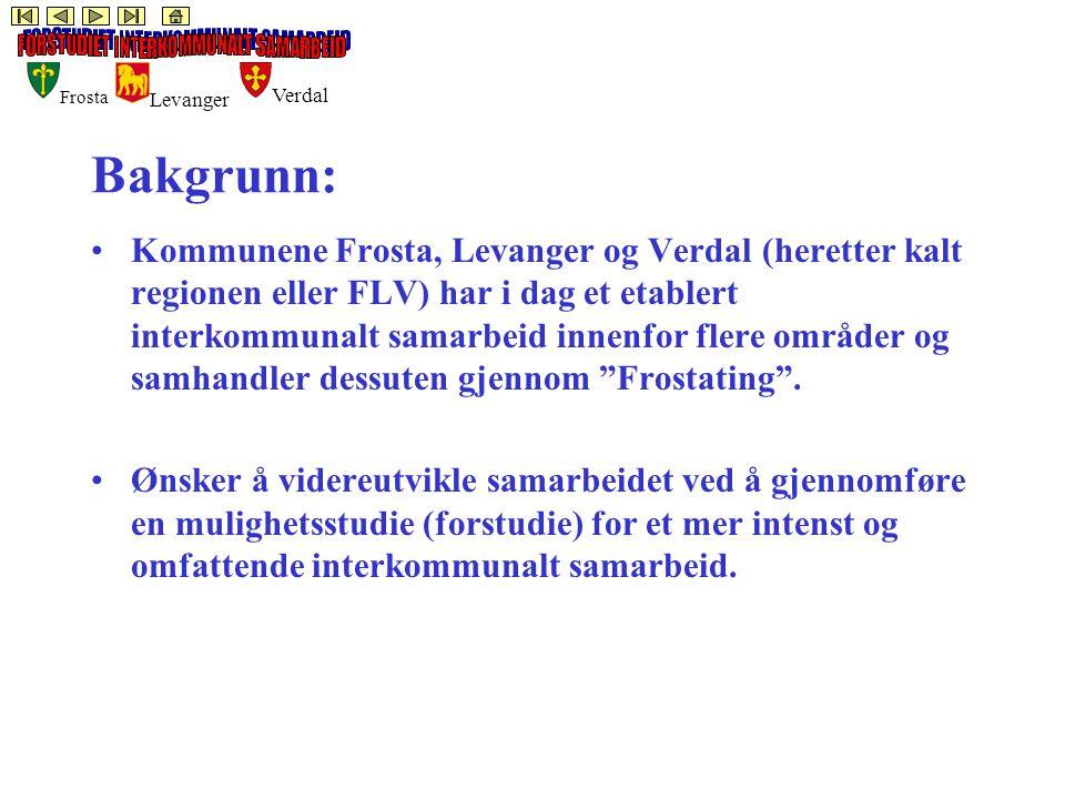 Frosta Levanger Verdal Bakgrunn: Kommunene Frosta, Levanger og Verdal (heretter kalt regionen eller FLV) har i dag et etablert interkommunalt samarbeid innenfor flere områder og samhandler dessuten gjennom Frostating .