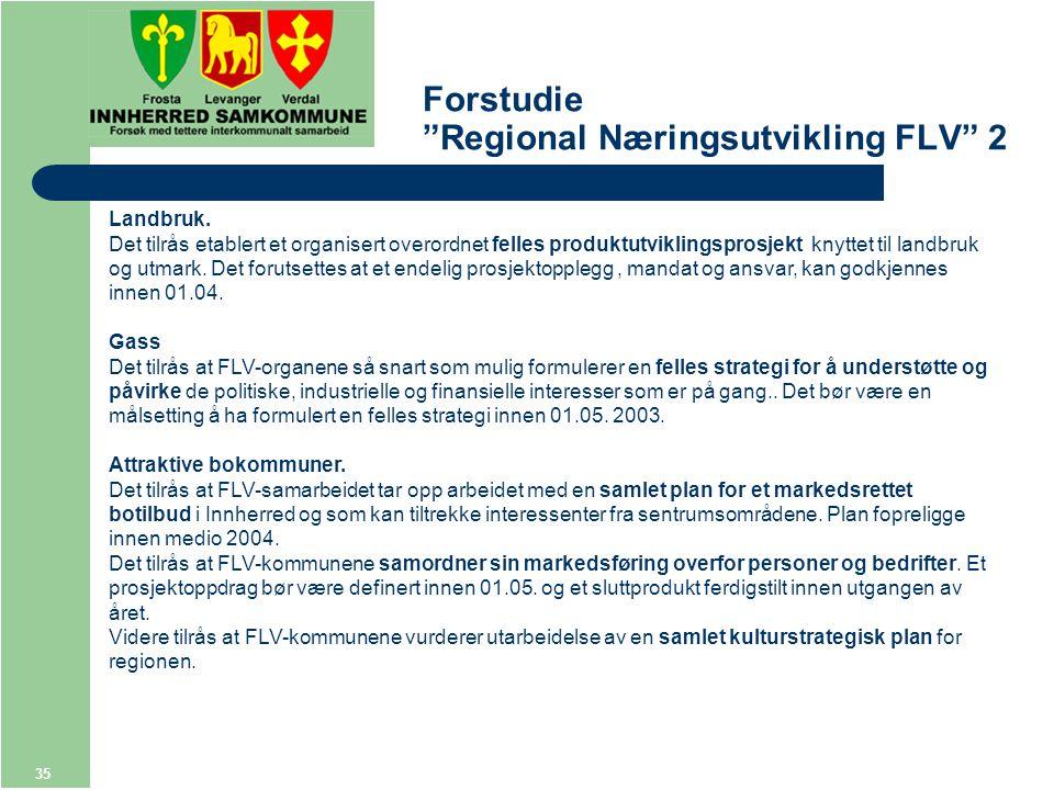 35 Forstudie Regional Næringsutvikling FLV 2 Landbruk.