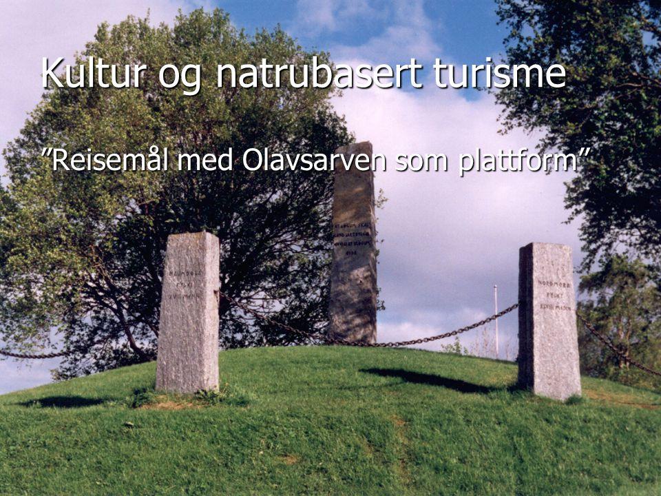 Reisemål med Olavsarven som plattform – Lars Myraune – Frostating 14.03.06 Strategimøte i Frostating 2005 Verdiskaping gjennom økt turisme definert som et satsingsområde i regionen.