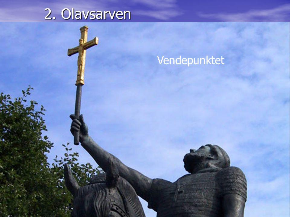 """Reisemål med Olavsarven som plattform"" – Lars Myraune – Frostating 14.03.06 2. Olavsarven Vendepunktet"