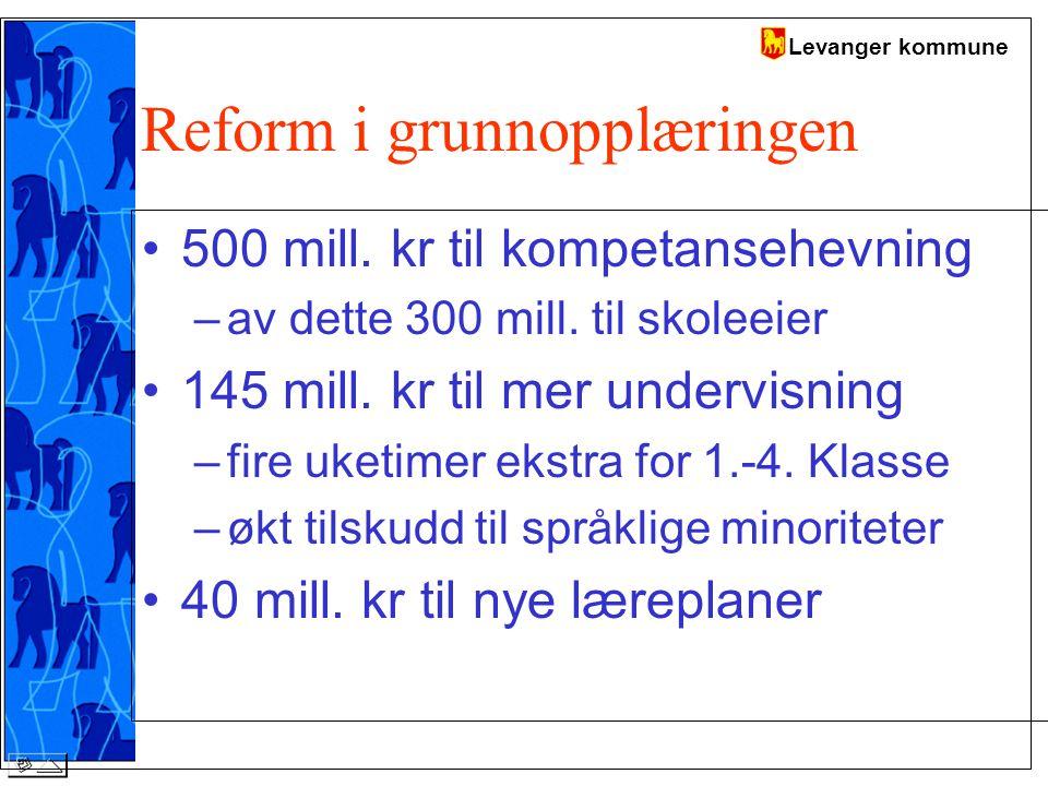 Levanger kommune Reform i grunnopplæringen 500 mill.