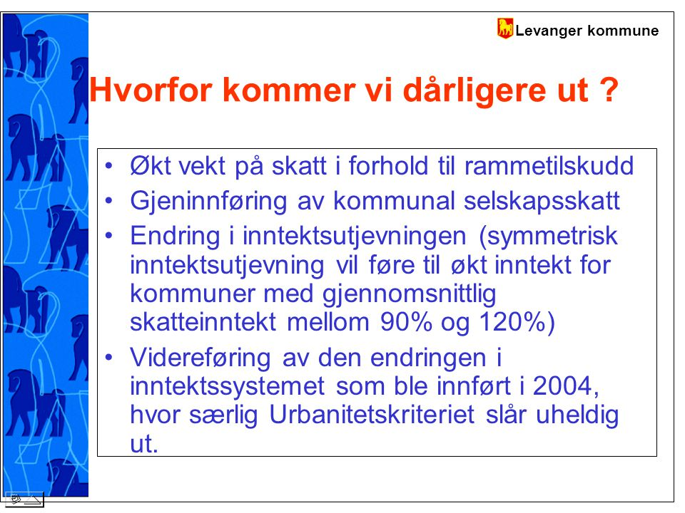 Levanger kommune Hvorfor kommer vi dårligere ut .