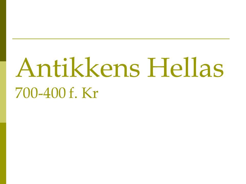 Antikkens Hellas 700-400 f. Kr