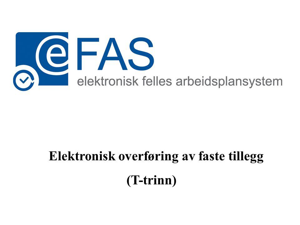 Elektronisk overføring av faste tillegg (T-trinn)