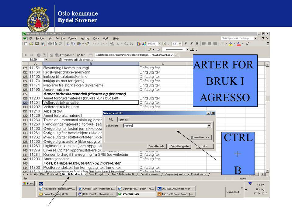 Oslo kommune Bydel Stovner ARTER FOR BRUK I AGRESSO CTRL + B