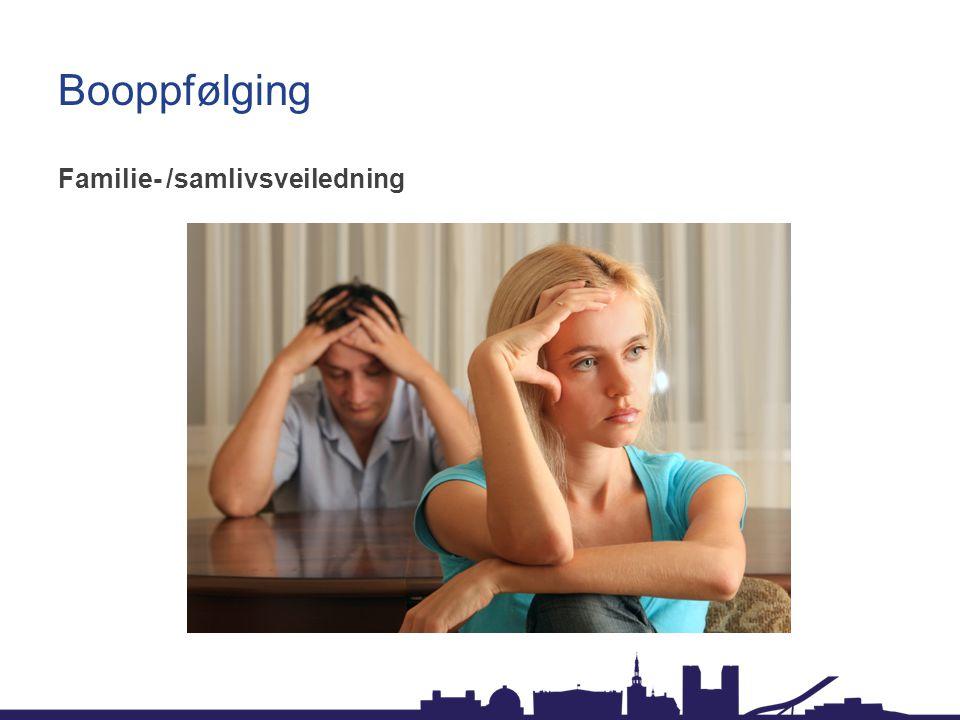Booppfølging Familie- /samlivsveiledning