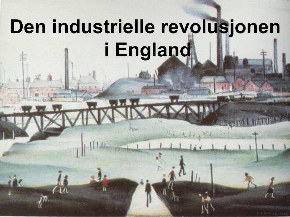 Teknologiutvikling i England Første fase tekstilindustri fram til 1830 Den flyvende skyttel (1733) effektiviserte vevingen Spinnemaskiner (rundt 1760): Spinning Jenny, Waterframe , Muldyrmaskinen – the Mule Mekaniske vevstol (rundt 1800)