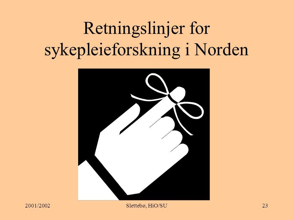 2001/2002Slettebø, HiO/SU22 Fra kommentarene: Den som reagerer på uhensiktsmessig eller tvilsom behandling, vil kunne oppleve situasjonen som ubehagelig.