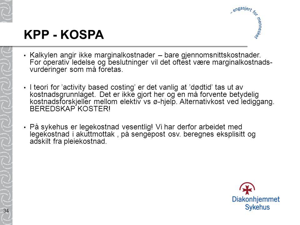 34 KPP - KOSPA Kalkylen angir ikke marginalkostnader – bare gjennomsnittskostnader. For operativ ledelse og beslutninger vil det oftest være marginalk