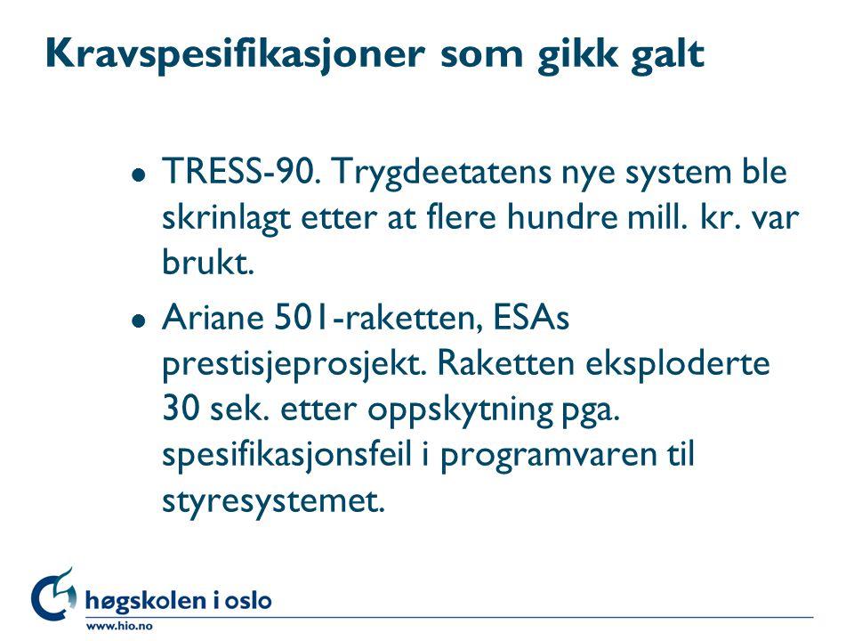 Kravspesifikasjoner som gikk galt l TRESS-90.