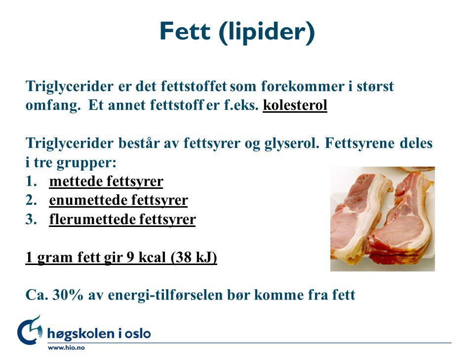 Fett (lipider) Triglycerider er det fettstoffet som forekommer i størst omfang. Et annet fettstoff er f.eks. kolesterolkolesterol Triglycerider består