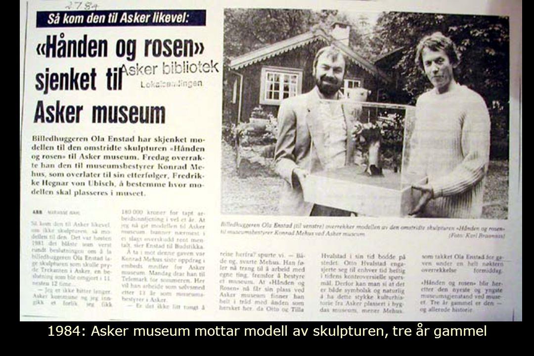 1984: Asker museum mottar modell av skulpturen, tre år gammel