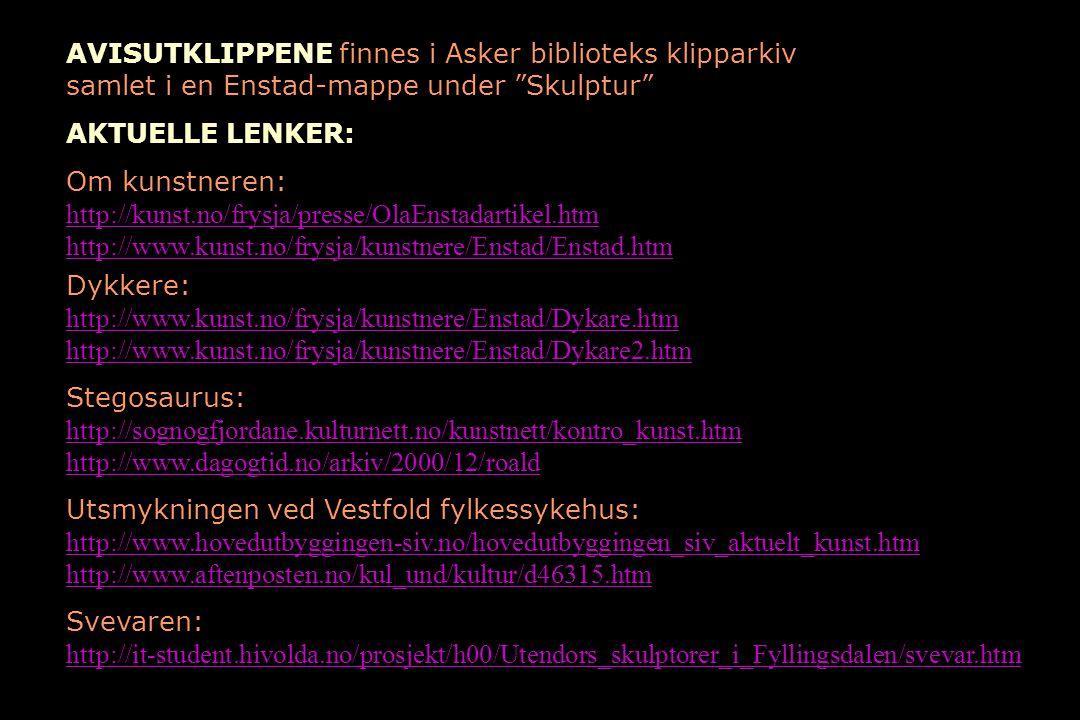 """AVISUTKLIPPENE finnes i Asker biblioteks klipparkiv samlet i en Enstad-mappe under """"Skulptur"""" AKTUELLE LENKER: Om kunstneren: http://kunst.no/frysja/p"""