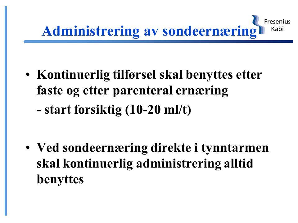 Administrering av sondeernæring Kontinuerlig eller bolusdoser