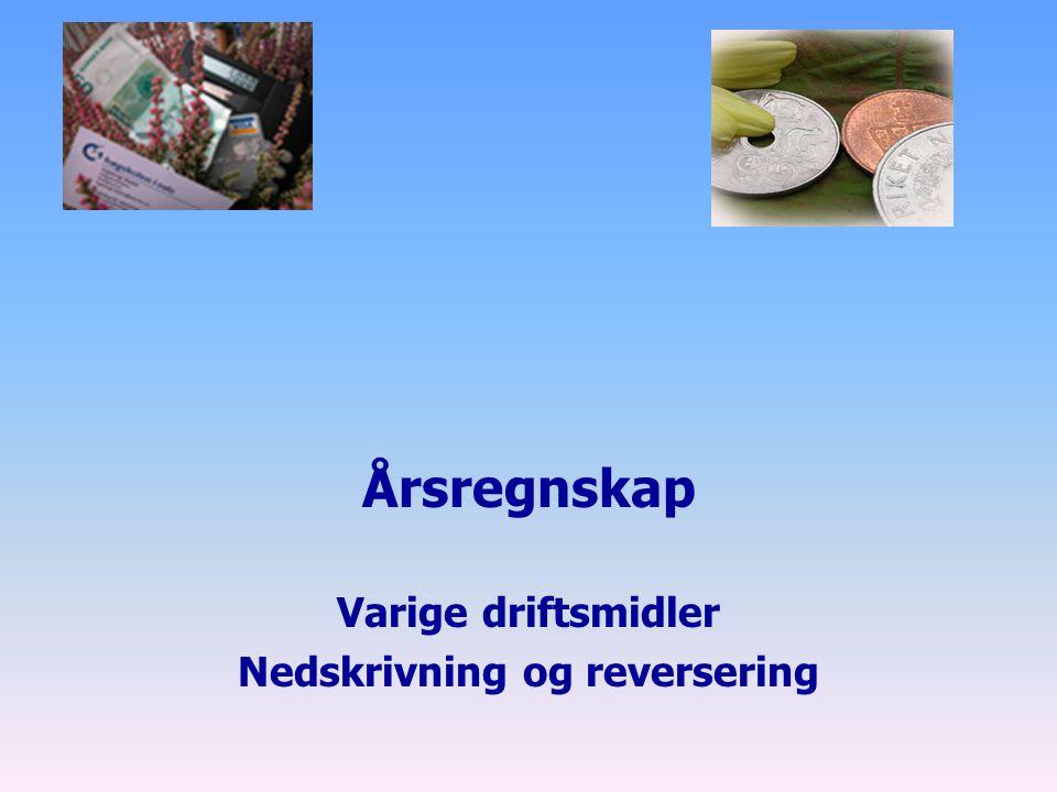 2 Presentasjon av balansen  Hovedposter, jf rskl.