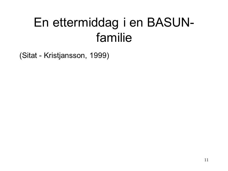11 En ettermiddag i en BASUN- familie (Sitat - Kristjansson, 1999)