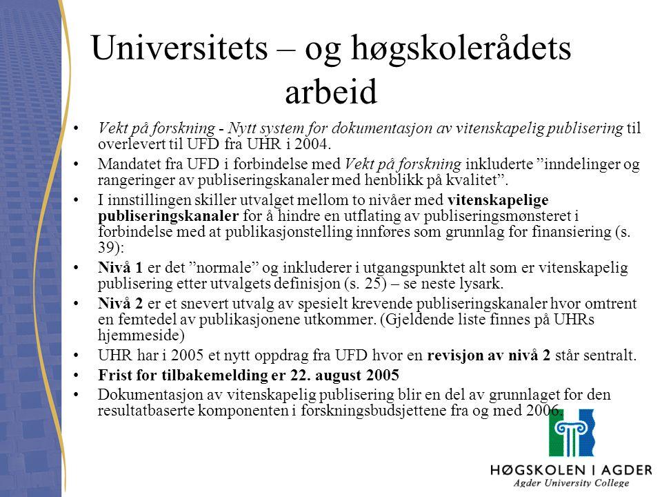 Universitets – og høgskolerådets arbeid Vekt på forskning - Nytt system for dokumentasjon av vitenskapelig publisering til overlevert til UFD fra UHR