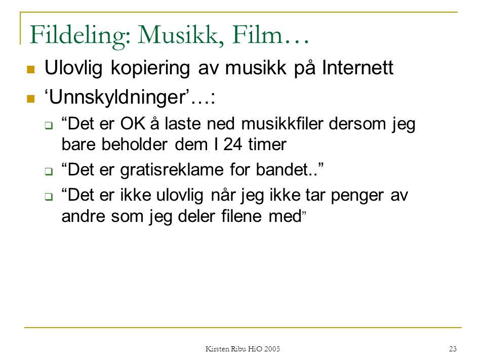 """Kirsten Ribu HiO 2005 23 Fildeling: Musikk, Film… Ulovlig kopiering av musikk på Internett 'Unnskyldninger'…:  """"Det er OK å laste ned musikkfiler der"""