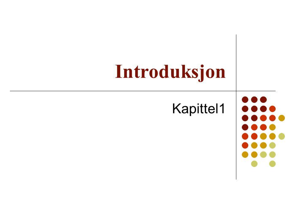 Introduksjon Kapittel1
