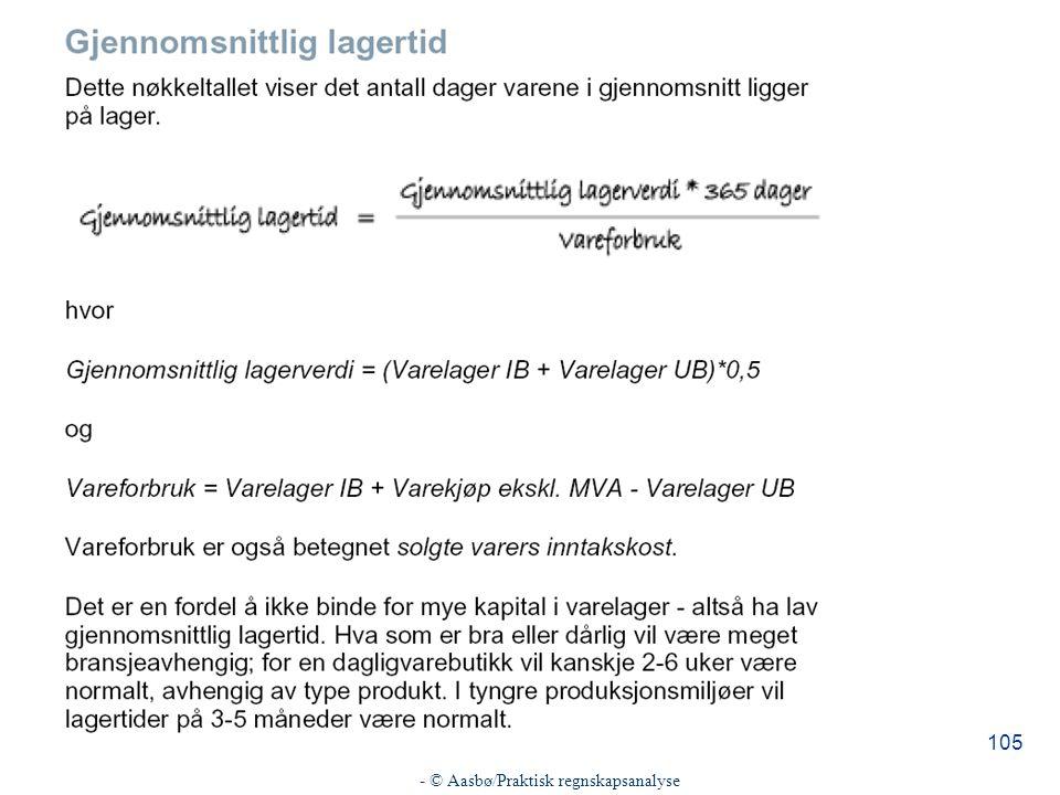 - © Aasbø/Praktisk regnskapsanalyse 105