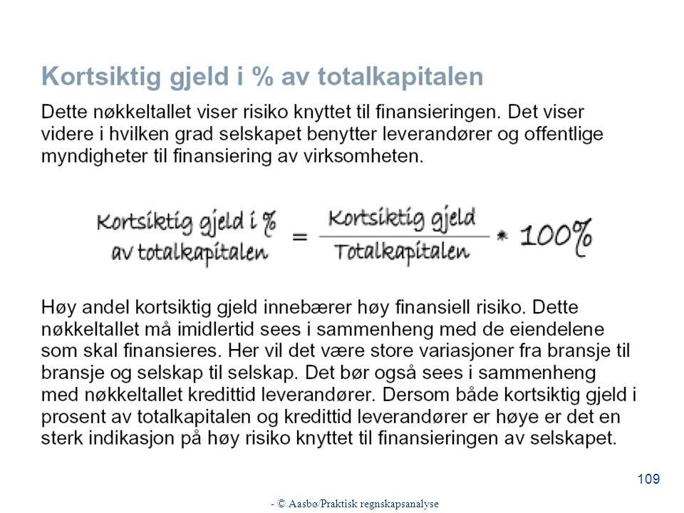 - © Aasbø/Praktisk regnskapsanalyse 109
