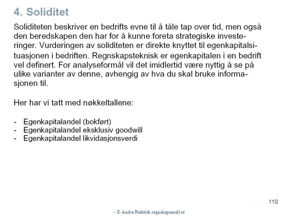- © Aasbø/Praktisk regnskapsanalyse 110