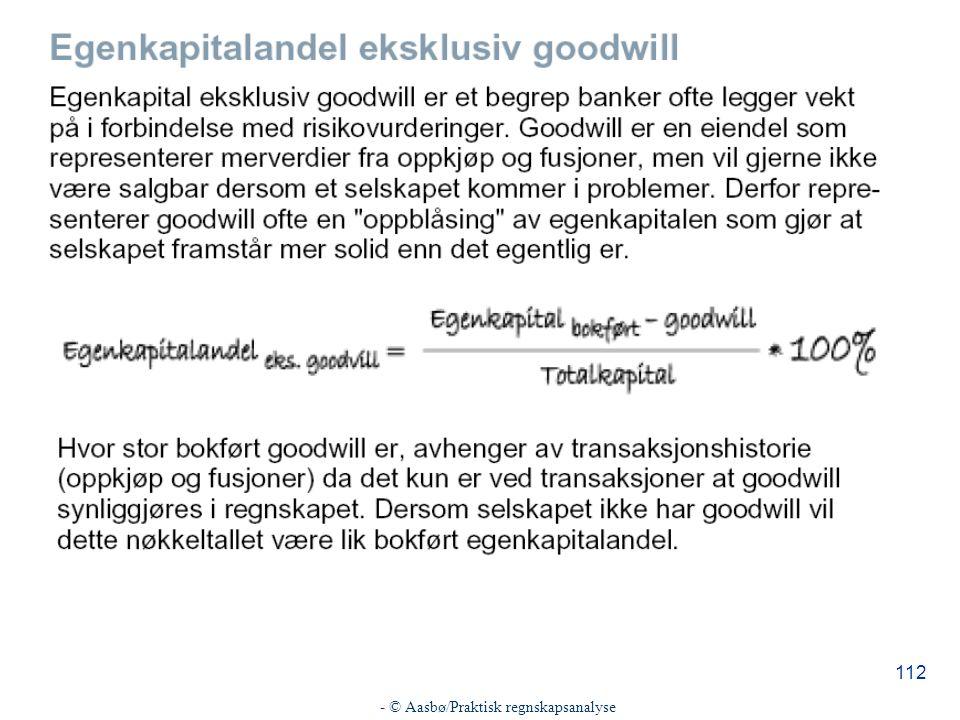 - © Aasbø/Praktisk regnskapsanalyse 112
