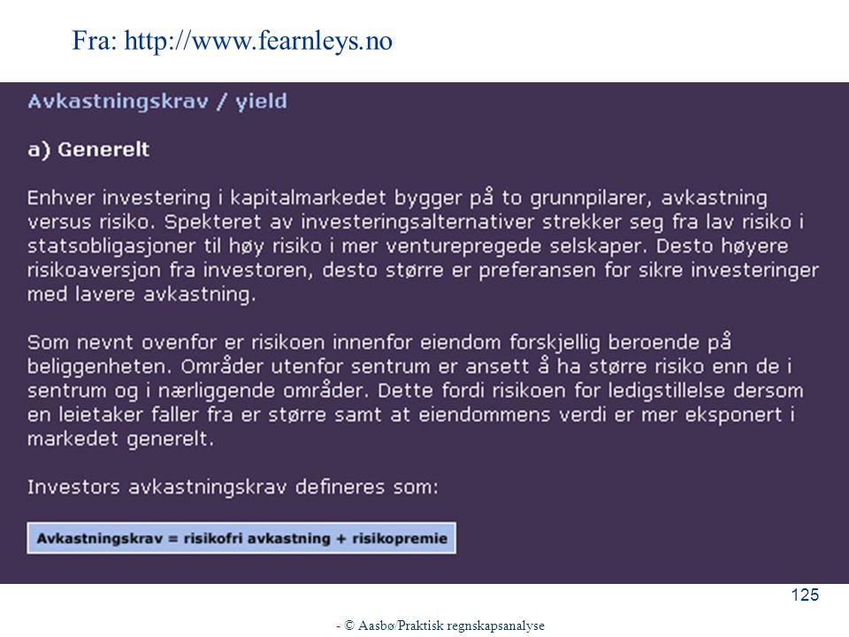 - © Aasbø/Praktisk regnskapsanalyse 125 Fra: http://www.fearnleys.no