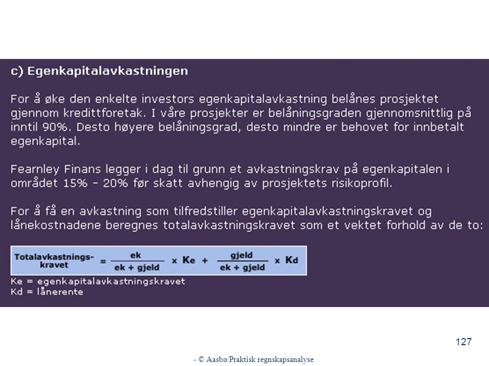 - © Aasbø/Praktisk regnskapsanalyse 127