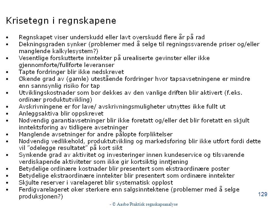 - © Aasbø/Praktisk regnskapsanalyse 129