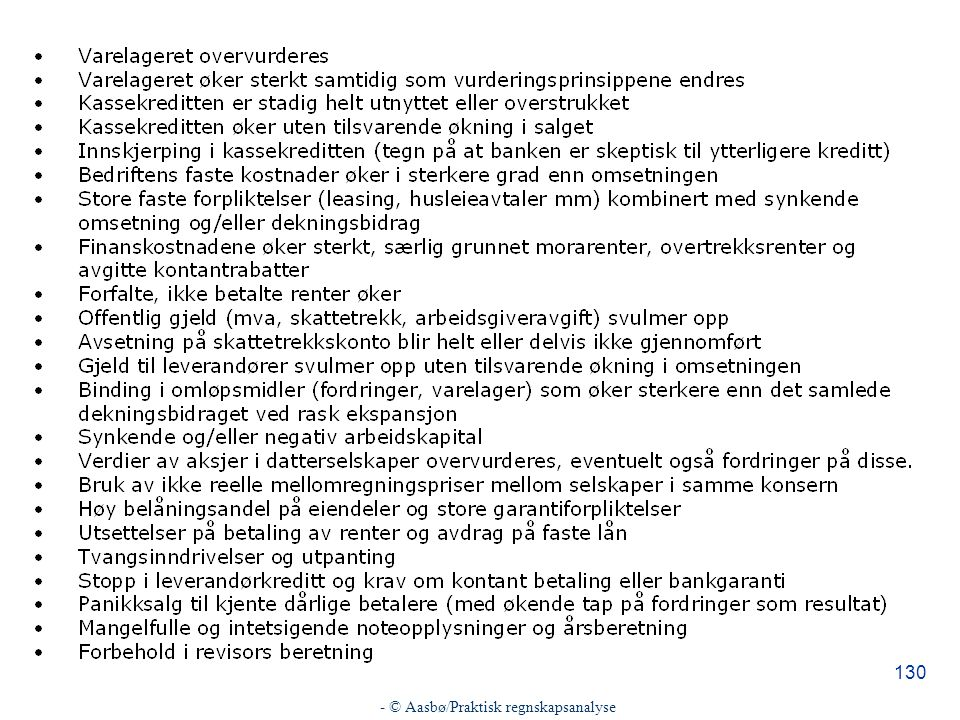 - © Aasbø/Praktisk regnskapsanalyse 130