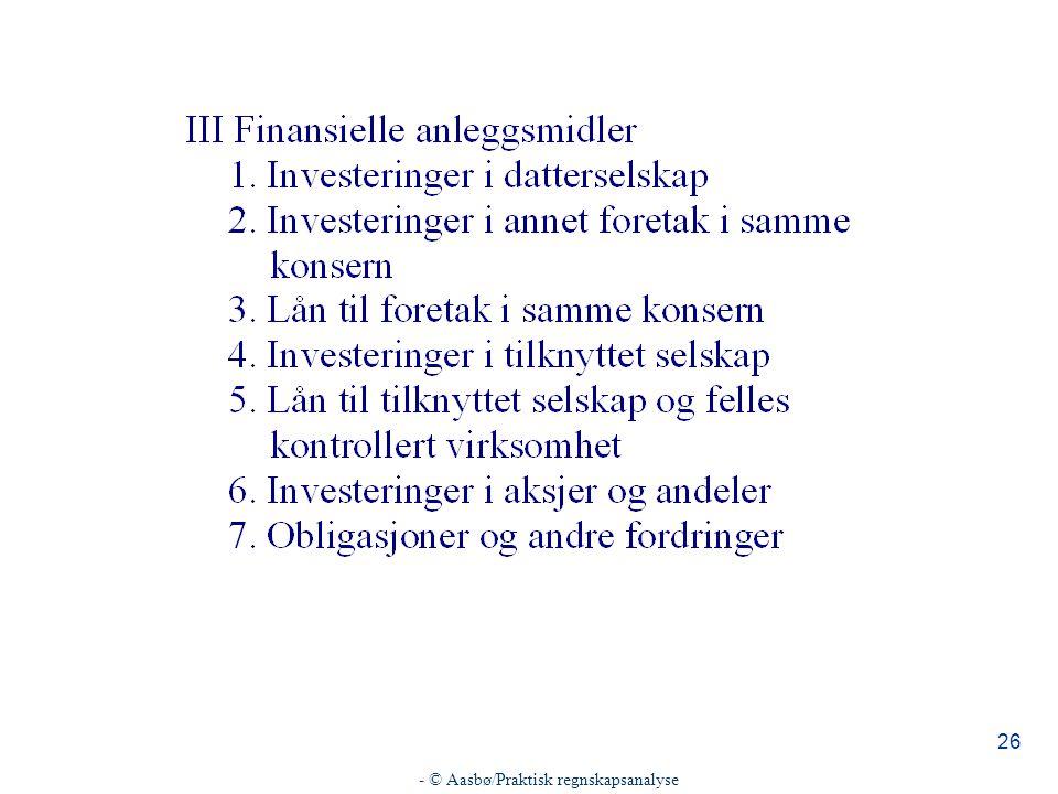 - © Aasbø/Praktisk regnskapsanalyse 26