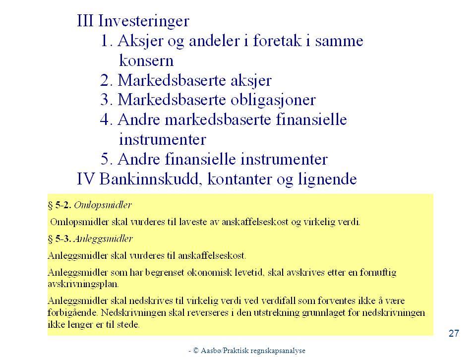 - © Aasbø/Praktisk regnskapsanalyse 27