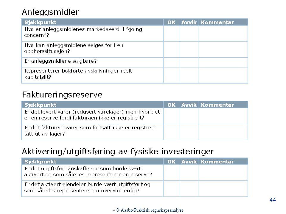 - © Aasbø/Praktisk regnskapsanalyse 44