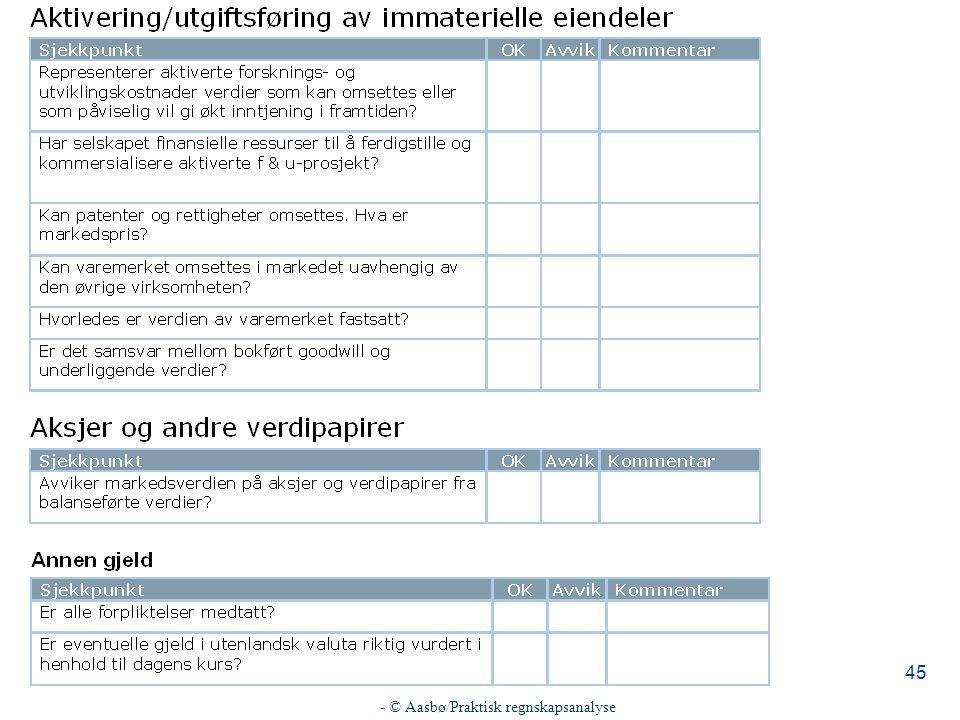 - © Aasbø/Praktisk regnskapsanalyse 45