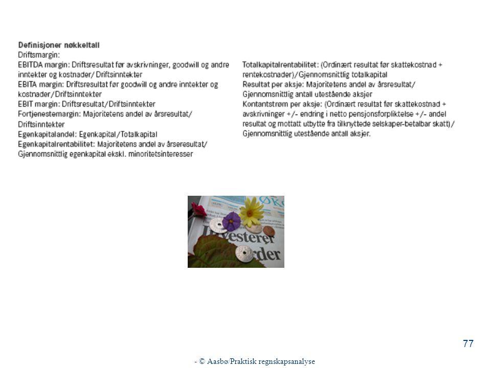 - © Aasbø/Praktisk regnskapsanalyse 77