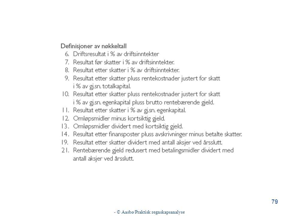 - © Aasbø/Praktisk regnskapsanalyse 79