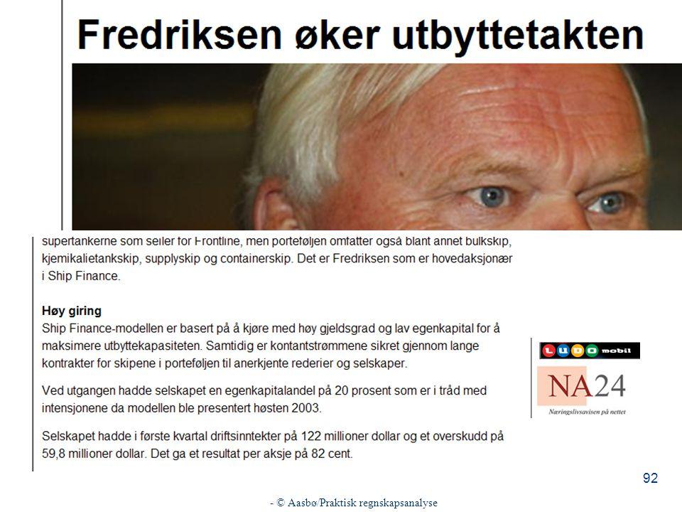 - © Aasbø/Praktisk regnskapsanalyse 92