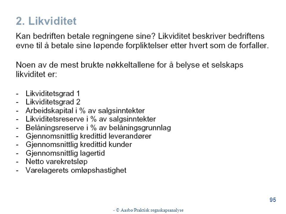 - © Aasbø/Praktisk regnskapsanalyse 95