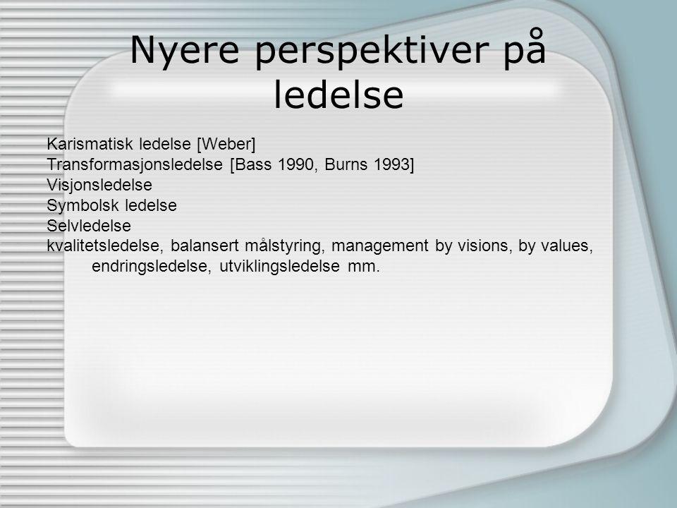 Etablerte ledelsesteorier Trekkteorier Stilteorier Situasjonsbestemte teorier
