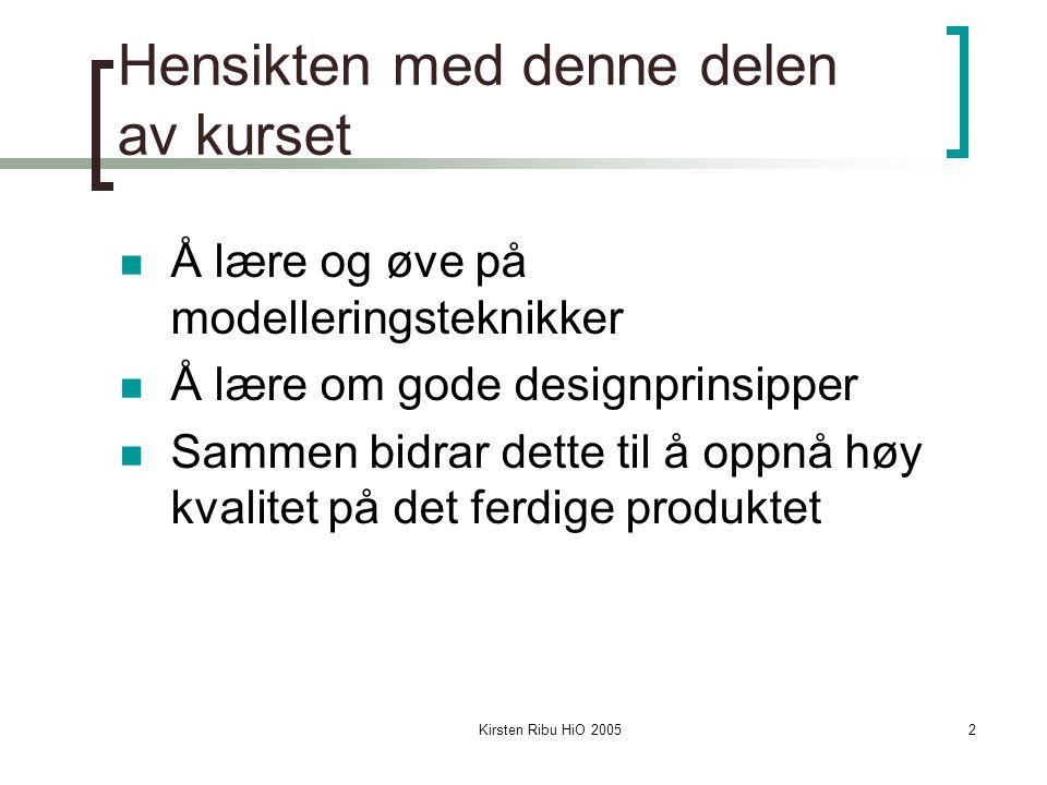 Kirsten Ribu HiO 200523 Kort repetisjon av grunnleggende UML Use case modellen Beskriver kravene til systemet Beskriver systemet sett fra kundens perspektiv Beskriver 'hva' som skjer, ikke 'hvordan' det skjer Use case er ikke 'objekt-orienterte', men beskrivelser av hendelsesforløp